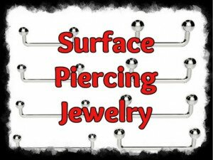 Surface Piercing Supplies