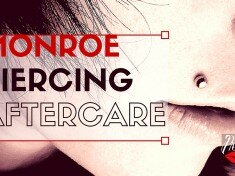 Monroe Piercing Aftercare