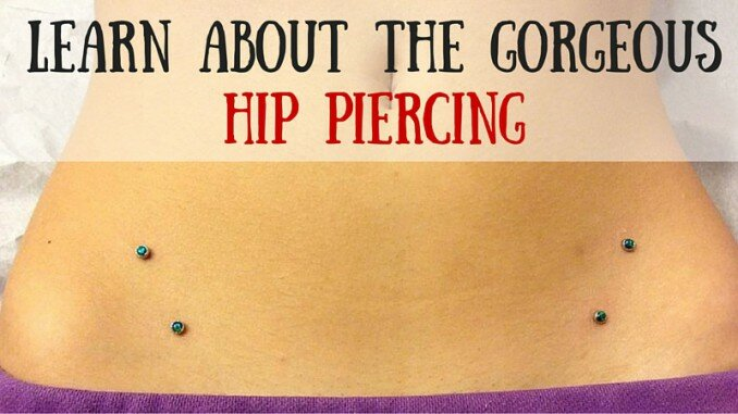 Microdermal Hip Piercing Information